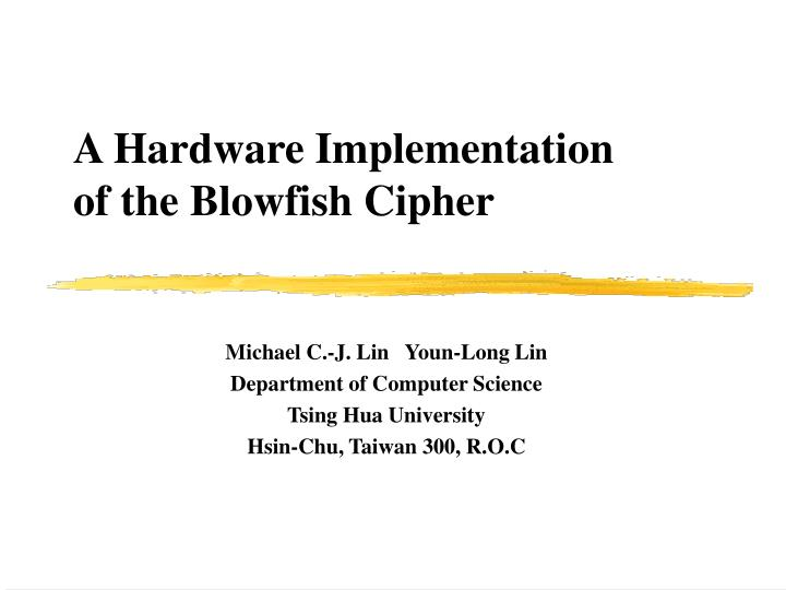 A hardware implementation of the blowfish cipher