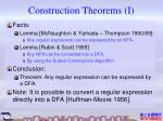 construction theorems i