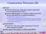 construction theorems ii