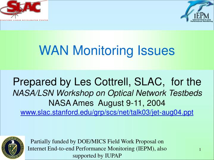 Wan monitoring issues