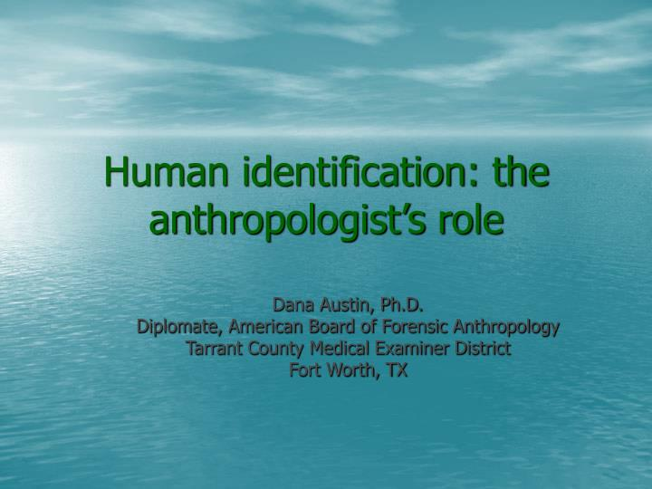 the steps of forensic anthropology essay Therefore, forensic anthropology includes the application of anthropological knowledge and techniques in a legal context  forensic anthropologists usually hold a phd degree, or doctorate degree, but many have a master's degree in either (or both) physical/biological anthropology.
