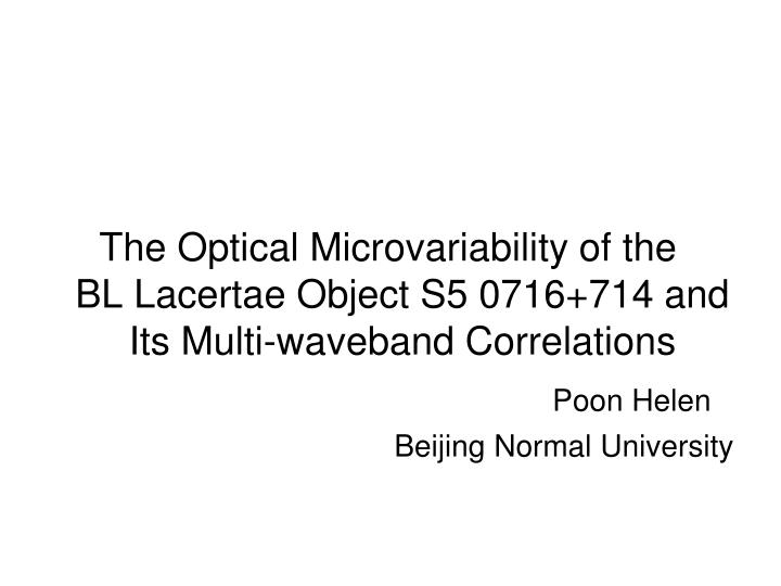 The Optical Microvariability of the        BL Lacertae Object S5 0716+714 and Its Multi-waveband Cor...