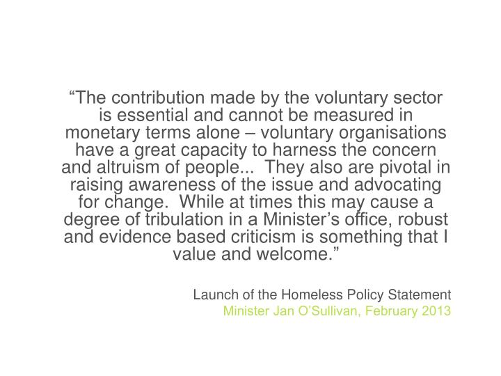 """""""The contribution made by the voluntary sector is essential and cannot be measured in monetary terms"""