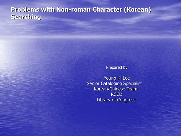 Problems with non roman character korean searching