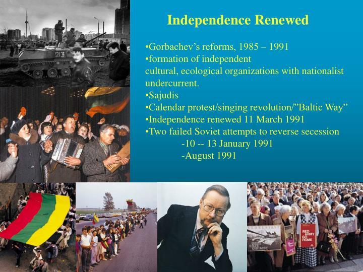 Independence Renewed