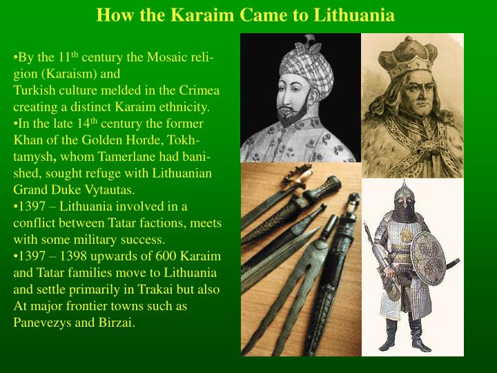 How the Karaim Came to Lithuania