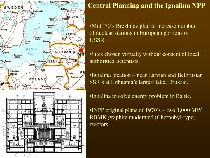 Central Planning and the Ignalina NPP