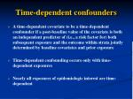 time dependent confounders