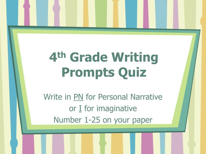 "4th grade narrative essay writing prompts Student work samples for the writing prompt in the but other writing prompts at grade 4 ""according to the passage,"" for a narrative task."