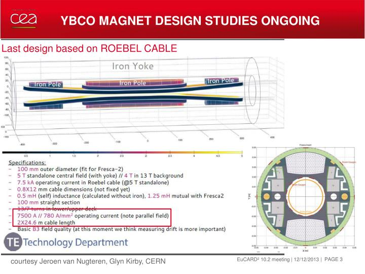 Ybco magnet design studies ongoing1