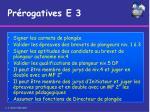 pr rogatives e 31