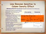 line emission sensitive to column density effect