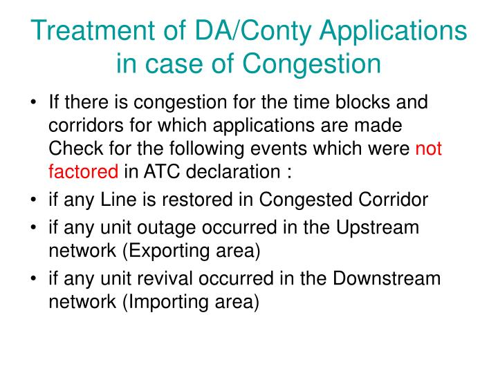 Treatment of DA/Conty Applications in case of Congestion