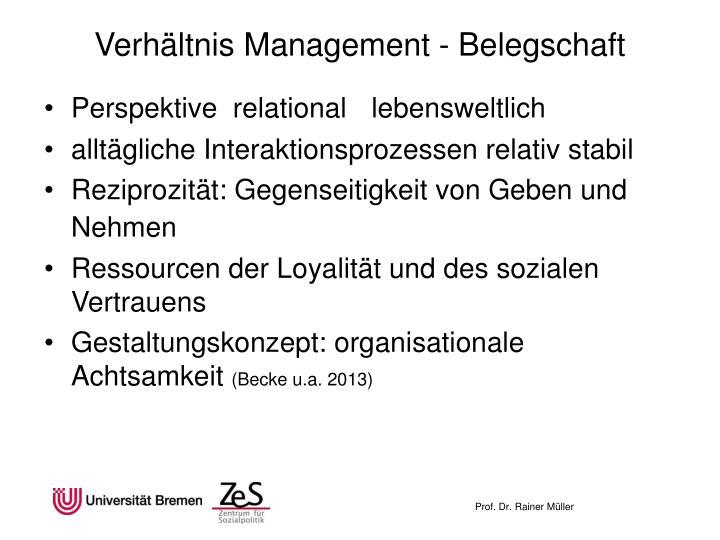 Verhältnis Management - Belegschaft