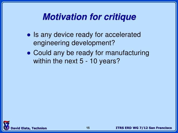 Motivation for critique