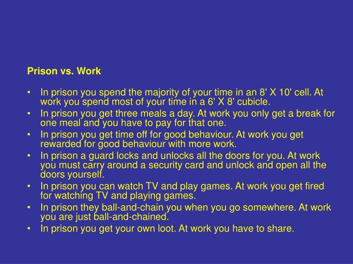 Prison vs. Work