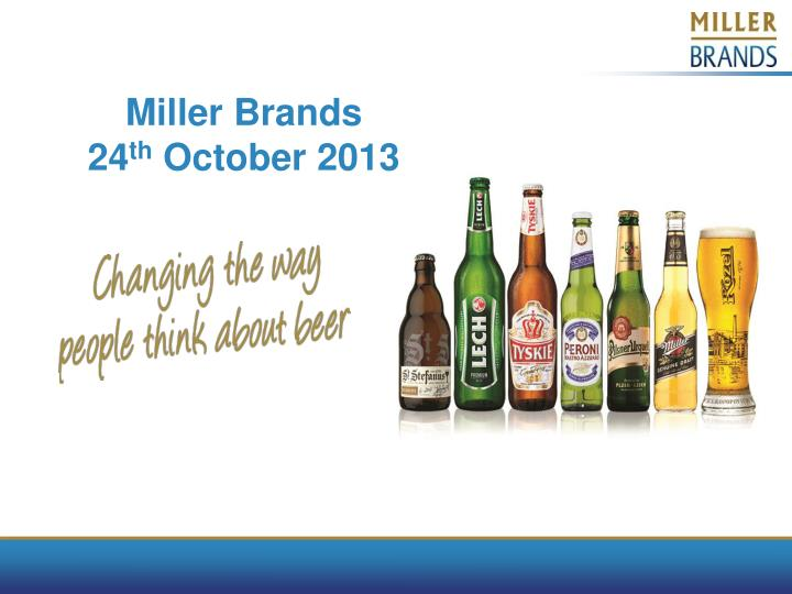 miller brands 24 th october 2013 n.