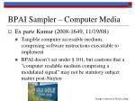 bpai sampler computer media1