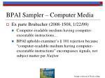 bpai sampler computer media2