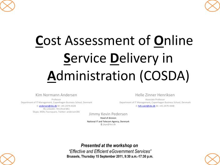 c ost assessment of o nline s ervice d elivery in a dministration cosda