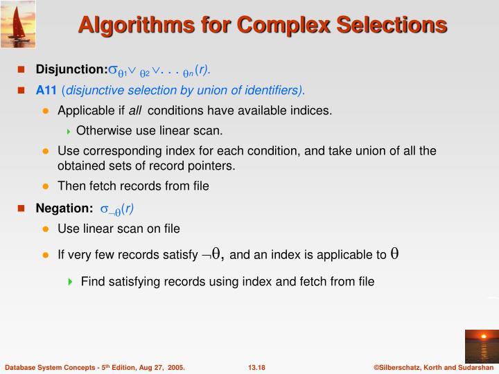Algorithms for Complex Selections