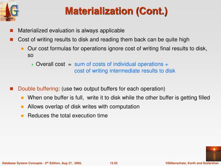 Materialization (Cont.)
