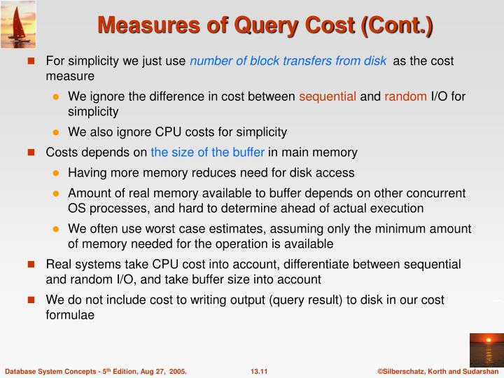 Measures of Query Cost (Cont.)