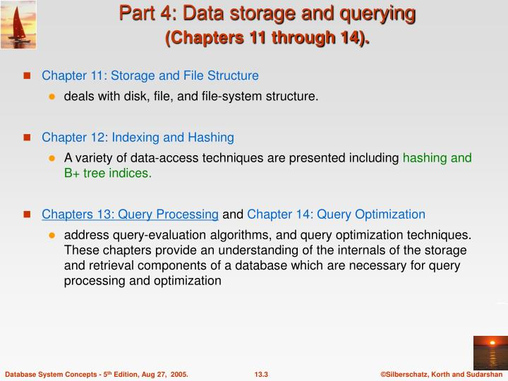 Part 4 data storage and querying chapters 11 through 14