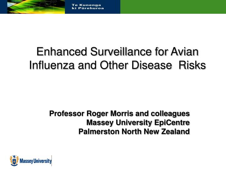 enhanced surveillance for avian influenza and other disease risks