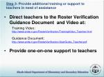 step 3 provide additional training or support to teachers in need of assistance