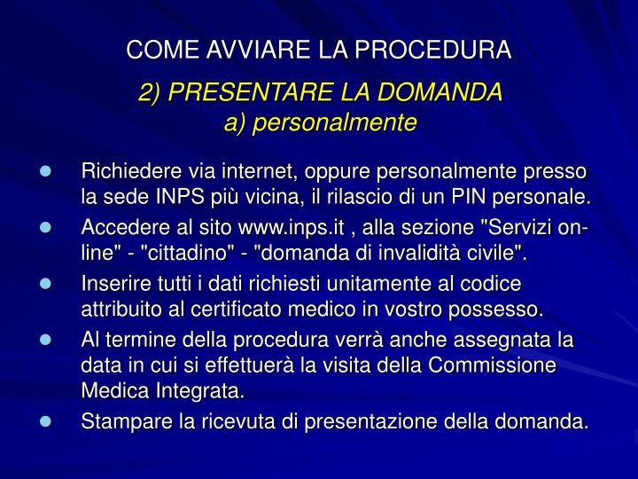 COME AVVIARE LA PROCEDURA