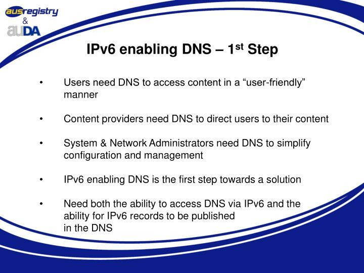 IPv6 enabling DNS – 1