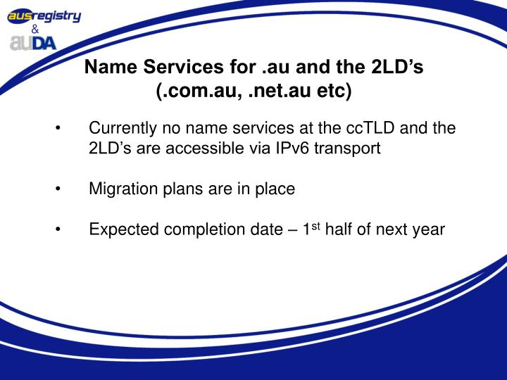 Name Services for .au and the 2LD's
