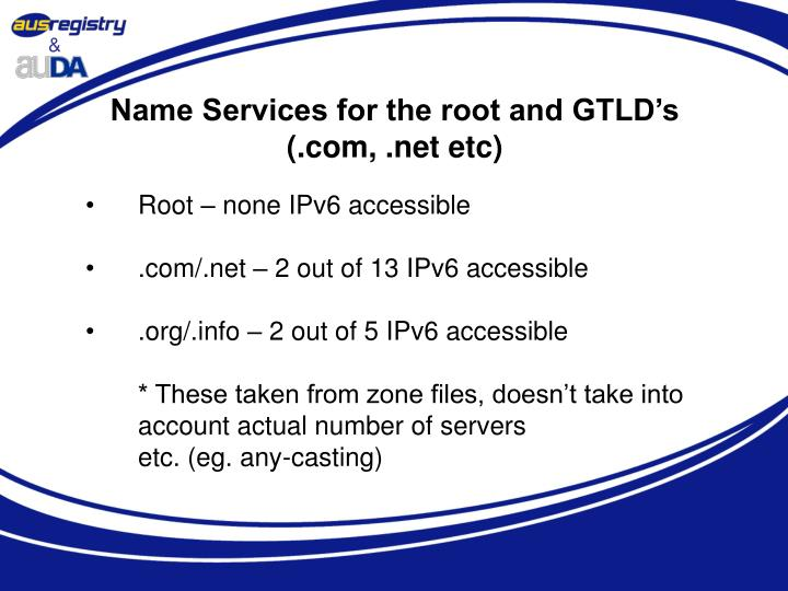 Name Services for the root and GTLD's