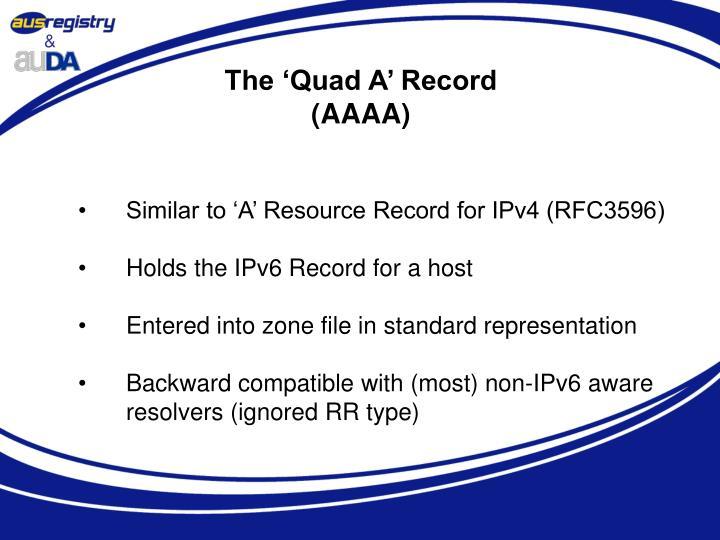 The 'Quad A' Record