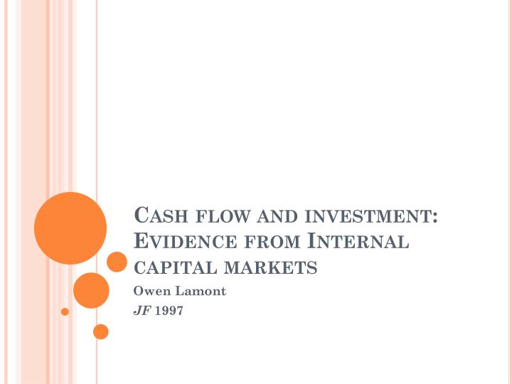 Cash flow and investment: Evidence from Internal capital markets