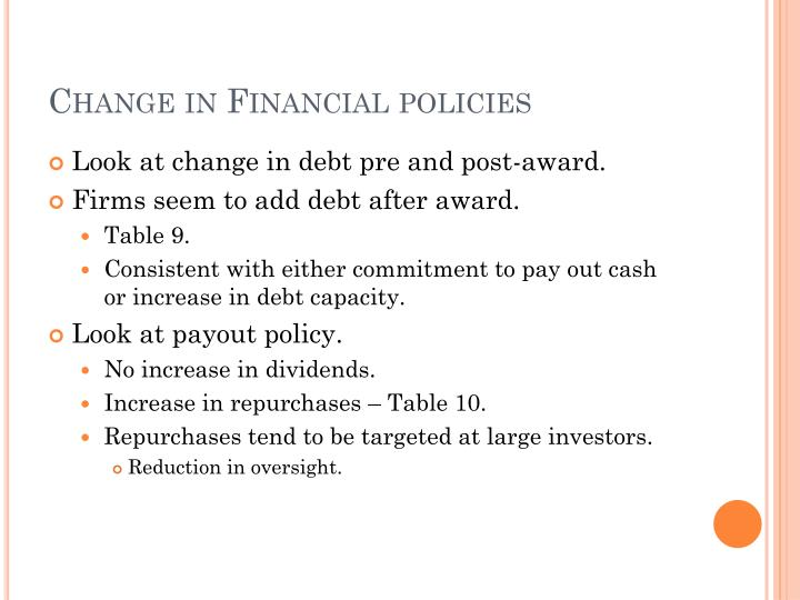 Change in Financial policies