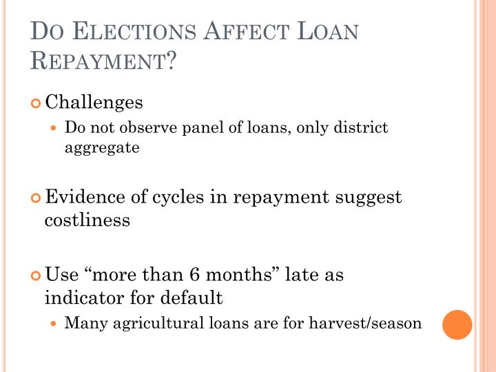 Do Elections Affect Loan Repayment?
