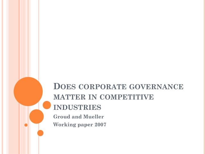 Does corporate governance matter in competitive industries