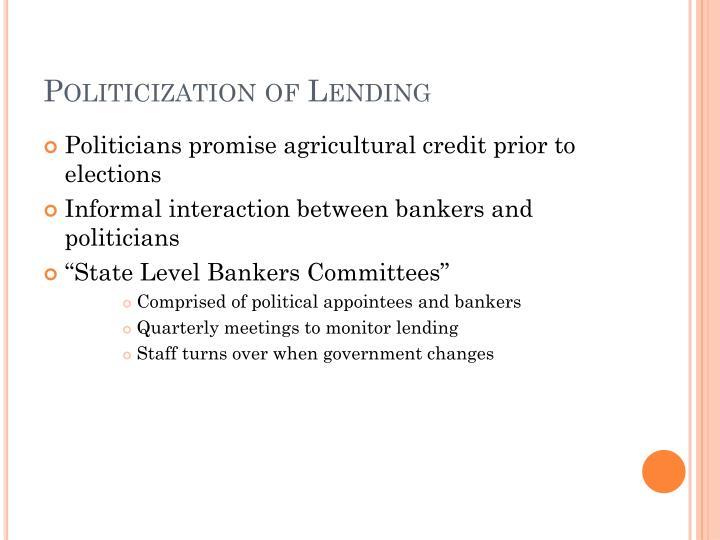 Politicization of Lending