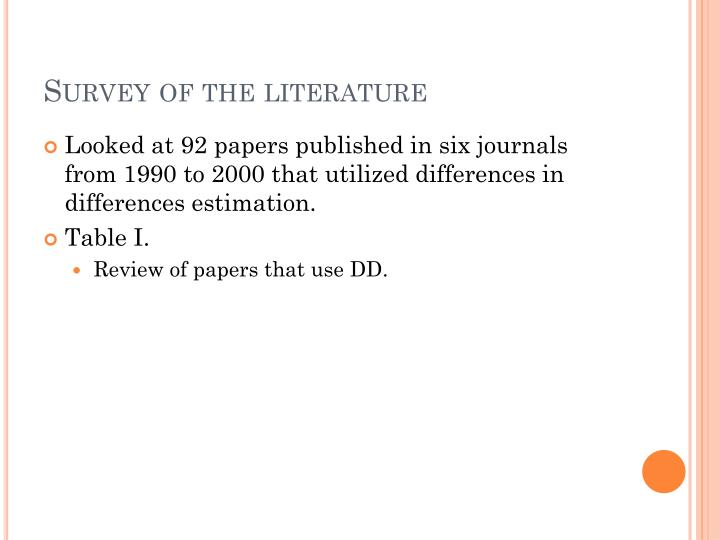 Survey of the literature