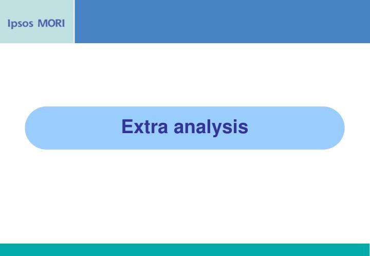 Extra analysis