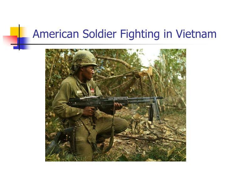 American Soldier Fighting in Vietnam