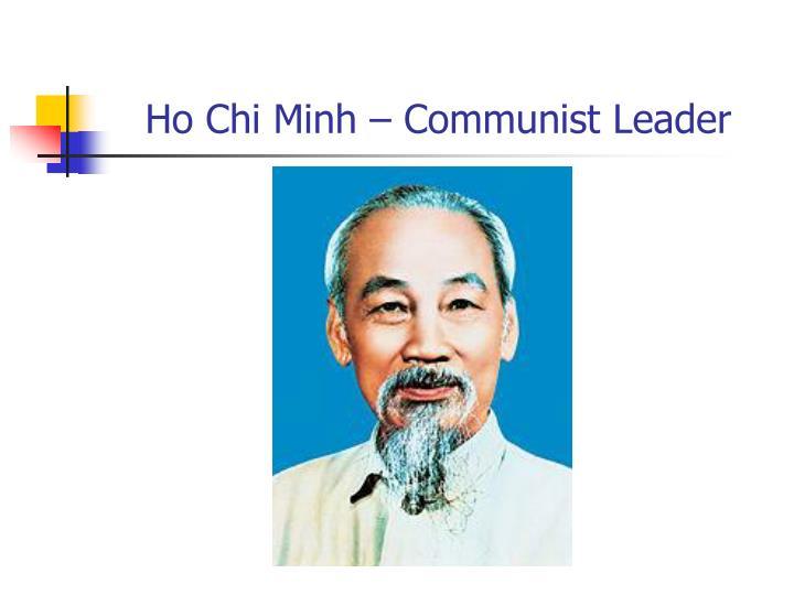 Ho chi minh communist leader