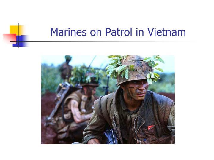 Marines on Patrol in Vietnam
