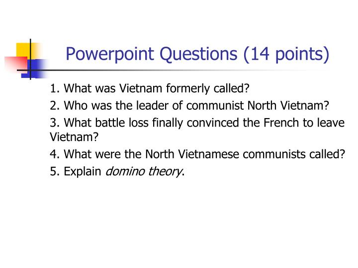 Powerpoint Questions (14 points)
