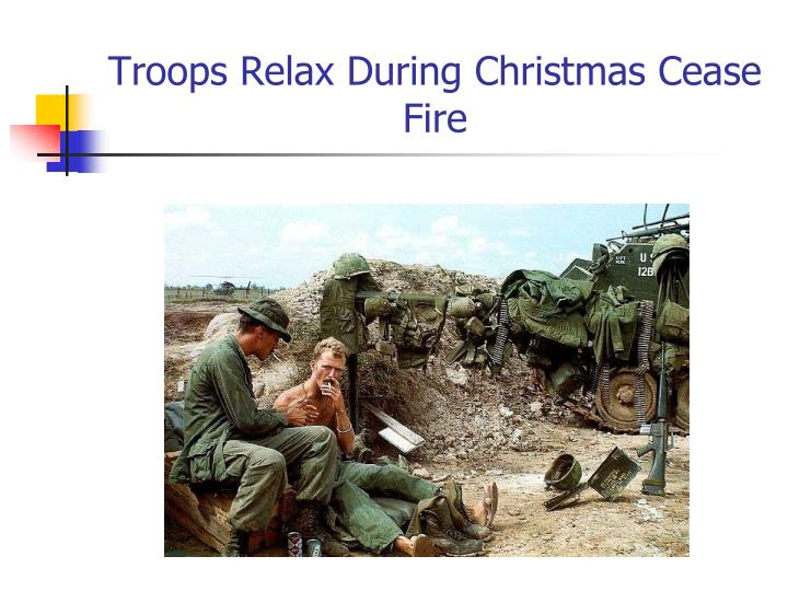 Troops Relax During Christmas Cease Fire