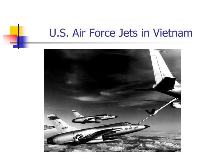 U.S. Air Force Jets in Vietnam