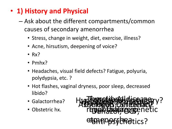 1) History and Physical