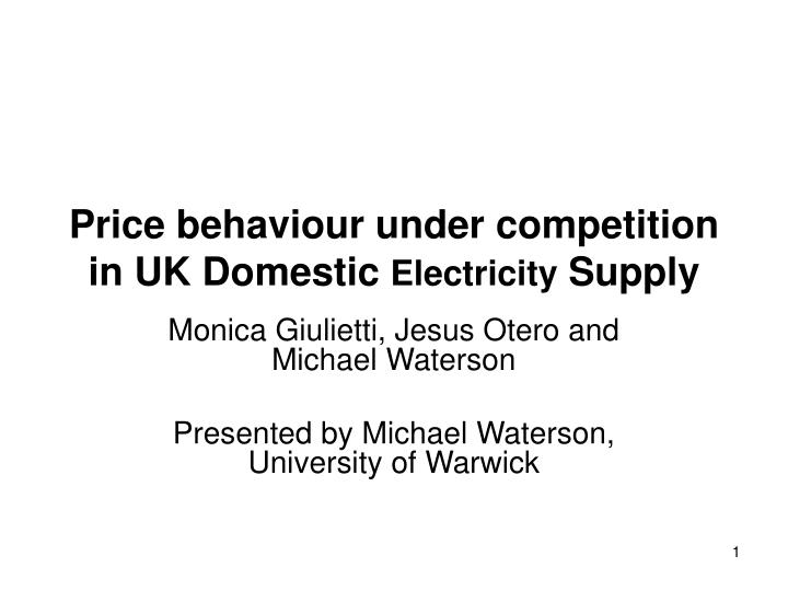 price behaviour under competition in uk domestic electricity supply n.